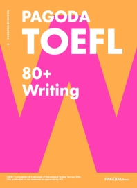 PAGODA TOEFL 80+ Writing