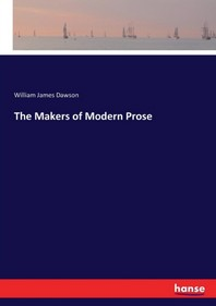 The Makers of Modern Prose
