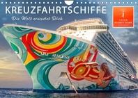 Kreuzfahrtschiffe - die Welt erwartet Dich (Wandkalender 2022 DIN A4 quer)