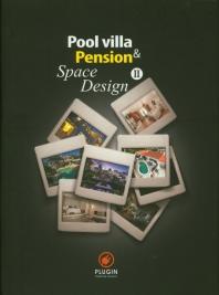 Pool villa & Pension Space Design. 2