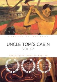 UNCLE TOM'S CABIN, VOL. 02 - 톰 아저씨의 오두막, 2부 (영문원서)