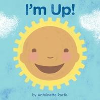 I'm Up!