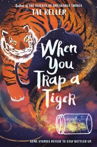 When You Trap a Tiger (2021 Newbery Winner)
