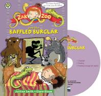 Zak Zoo and the Baffled Burglar. 6 (with CD)