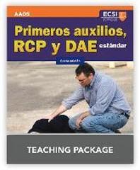 Primeros Auxilios, Rcp y Dae Estandar, Sexta Edicion Primeros Auxilios, Rcp y Dae Estandar, Sexta Edicion Teaching Package