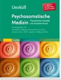 Uexkuell, Psychosomatische Medizin (preisguenstige Studienausgabe)