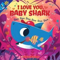 I Love You, Baby Shark