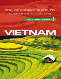 Vietnam - Culture Smart! (Second Edition, Second)