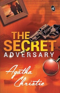 The Secret Adversary; Agatha Christie
