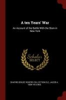 A Ten Years' War