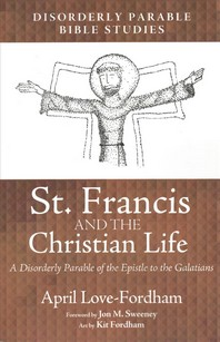 St. Francis and the Christian Life