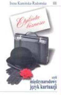 Etykieta biznesu czyli miedzynarodowy jezyk kurtuazji