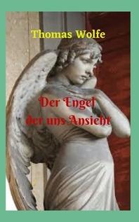 Der Engel, der uns Ansieht