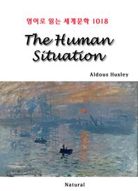 The Human Situation (영어로 읽는 세계문학 1018)