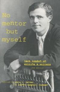 'no Mentor But Myself'