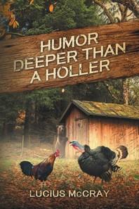 Humor Deeper Than A Holler