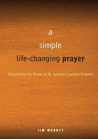 A Simple, Life-Changing Prayer