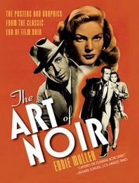 The Art of Noir
