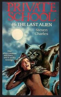 Private School #6, The Last Alien