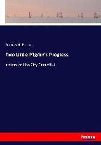 Two Little Pilgrim's Progress