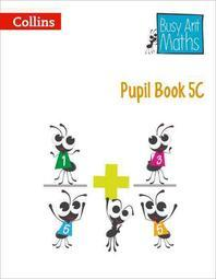 Busy Ant Maths -- Pupil Book 5c