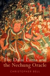 The Dalai Lama and the Nechung Oracle