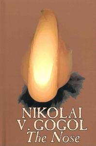 The Nose by Nikolai Gogol, Classics, Literary