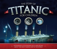 The Story of Titanic for Children