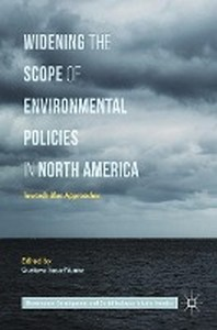 Widening the Scope of Environmental Policies in North America