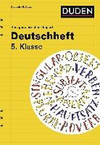 Deutschheft 5. Klasse - kurz geuebt & schnell kapiert