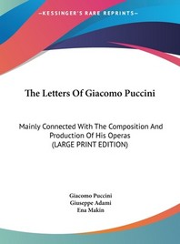 The Letters of Giacomo Puccini