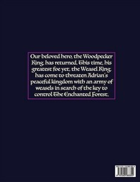 The Woodpecker and the Return of the Weasel King, Volume 1