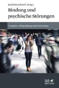 Bindung und psychische Stoerungen