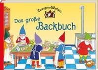Zwergenstuebchen - Das grosse Backbuch