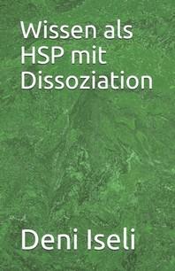 Wissen als HSP mit Dissoziation