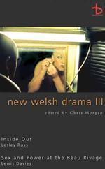 New Welsh Drama III