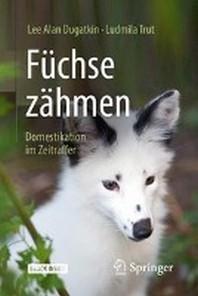 Fuchse Zahmen