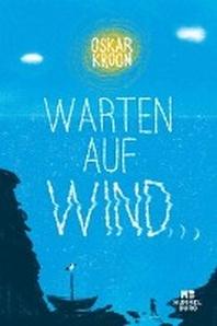 Warten auf Wind