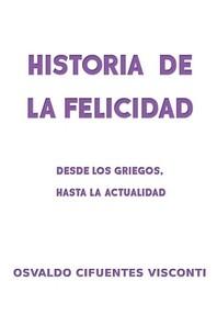 Historia de la Felicidad