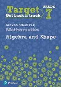 Target Grade 7 Edexcel GCSE (9-1) Mathematics Algebra and Sh