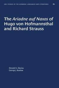 The Ariadne Auf Naxos of Hugo Von Hofmannsthal and Richard Strauss