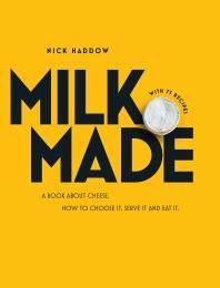 Milk. Made.