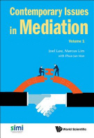 Contemporary Issues in Mediation - Volume 1