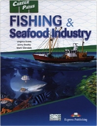 Career Paths: Fishing & Seafood Industry(Student's Book)