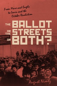 The Ballot, the Streets--Or Both