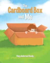The Cardboard Box and Me