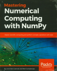 Mastering Numerical Computing with Numpy