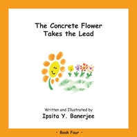 The Concrete Flower Takes the Lead