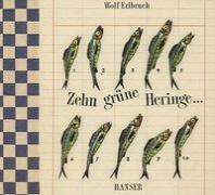 Zehn gruene Heringe