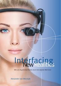 Interfacing New Realities